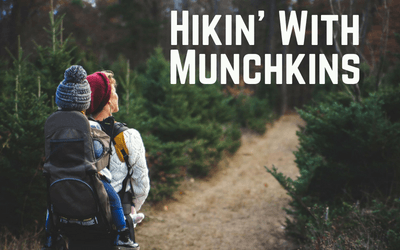 Hikin' with Munchkins